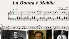 Le celebri arie di Verdi, La donna è mobile (Rigoletto)