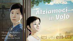 Film: Alziamoci in volo – Una storia di coraggio, amore e perseveranza